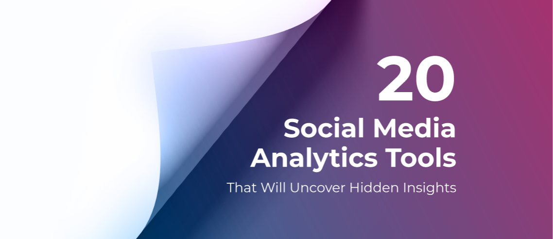 666787cf45a3 20 Best Social Media Analytics Tools in 2019