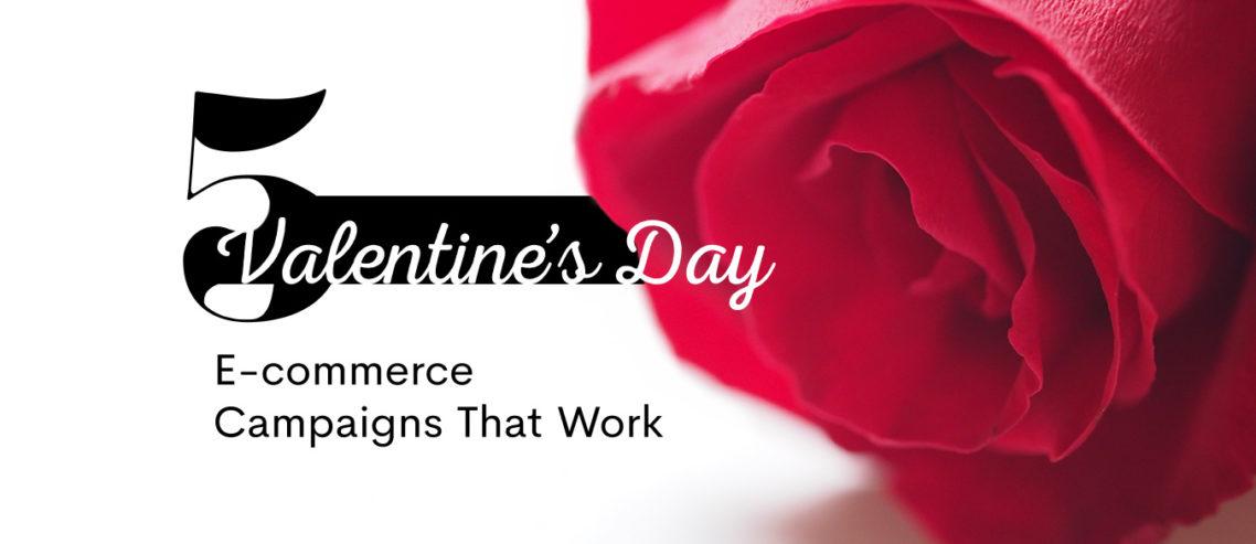 Valentine's Day Campaigns