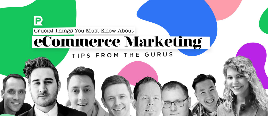 Ecommerce Tips From Gurus