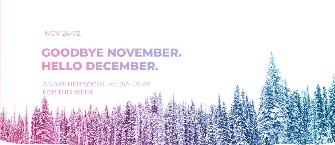 Goodbye November Hello December Promorepublic
