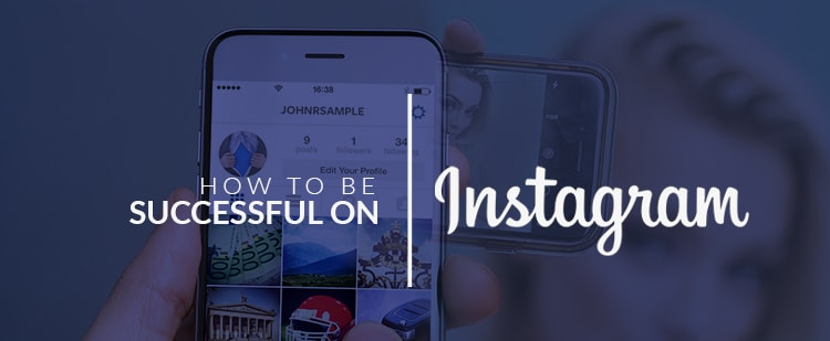 How to be successful on Instagram-min