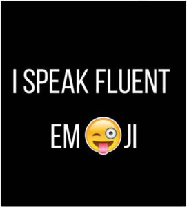 fluent in Emoji