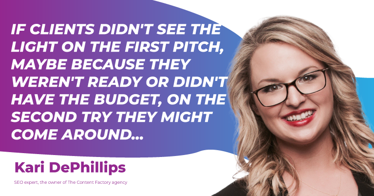 Clients don't see the light on the first pitch because they aren't ready or don't have the budget