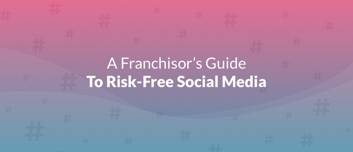 Franchisor social media management